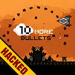 10 More Bullets Hacked