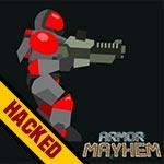 Armor Mayhem Hacked