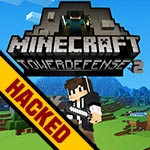Minecraft Tower Defense 2 hacked